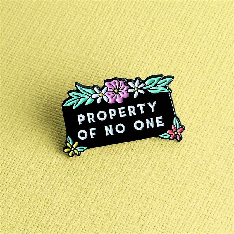 Pin - Property Of No One